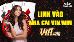 Link vào Vinwin