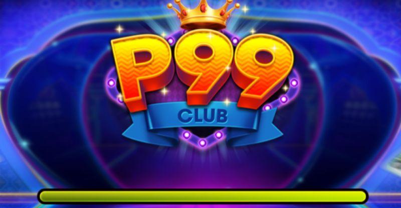 p99 club